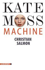Téléchargez le livre :  Kate Moss Machine