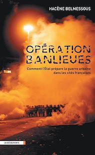 Téléchargez le livre :  Opération banlieues
