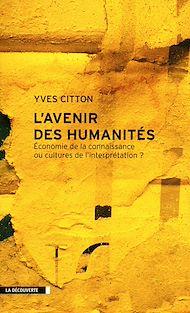 Téléchargez le livre :  L'avenir des Humanités