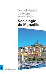 Téléchargez le livre :  Sociologie de Marseille
