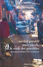 Download this eBook Marrakech, ou le souk des possibles