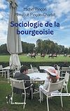 Télécharger le livre :  Sociologie de la bourgeoisie