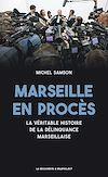 Télécharger le livre :  Marseille en procès