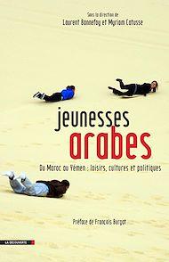 Téléchargez le livre :  Jeunesses arabes