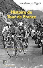 Download this eBook Histoire du Tour de France