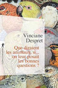 Téléchargez le livre :  Que diraient les animaux, si... on leur posait les bonnes questions ?