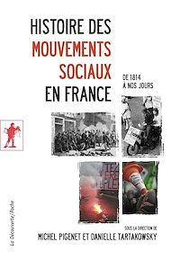 Téléchargez le livre :  Histoire des mouvements sociaux en France