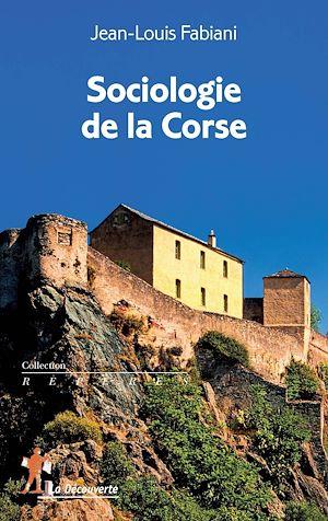 Téléchargez le livre :  Sociologie de la Corse