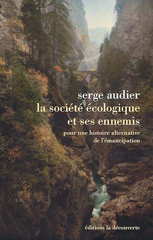 Téléchargez le livre :  La société écologique et ses ennemis