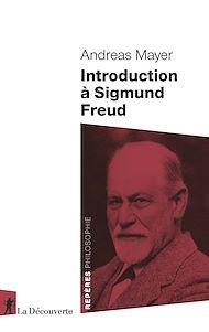 Téléchargez le livre :  Introduction à Sigmund Freud