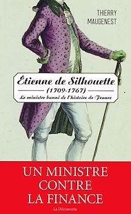 Téléchargez le livre :  Étienne de Silhouette (1709-1767)