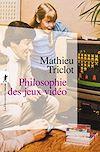 Télécharger le livre :  Philosophie des jeux vidéo