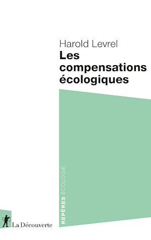 Téléchargez le livre :  Les compensations écologiques