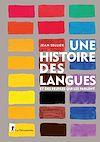Télécharger le livre :  Une histoire des langues et des peuples qui les parlent