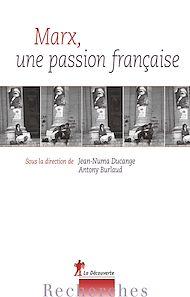 Téléchargez le livre :  Marx, une passion française