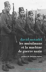 Download this eBook Les musulmans et la machine de guerre nazie