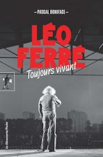 Download this eBook Léo Ferré, toujours vivant