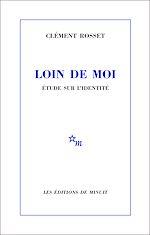 Download this eBook Loin de moi. Étude sur l'identité