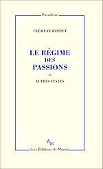 Download this eBook Le Régime des passions et autres textes