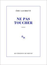 Téléchargez le livre :  Ne pas toucher