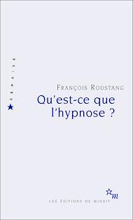 Téléchargez le livre :  Qu'est-ce que l'hypnose?