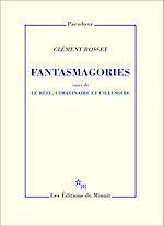 Download this eBook Fantasmagories, suivi de Le réel, l'imaginaire et l'illusoire
