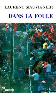 Téléchargez le livre :  Dans la foule
