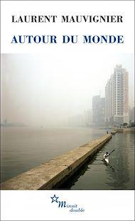 Téléchargez le livre :  Autour du monde