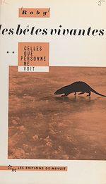 Download this eBook Les bêtes vivantes (2) : Celles que personne ne voit