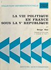 Télécharger le livre :  La vie politique en France sous la Ve République