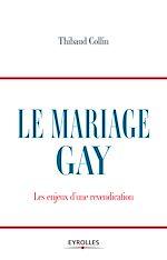Téléchargez le livre :  Le mariage gay