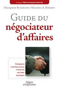 Téléchargez le livre :  Guide du négociateur d'affaires