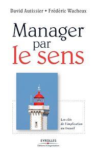 Téléchargez le livre :  Manager par le sens