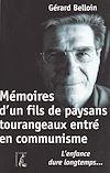 Télécharger le livre :  Mémoires d'un fils de paysans tourangeaux entré en communisme