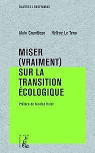 Téléchargez le livre :  Miser (vraiment) surlatransition écologique