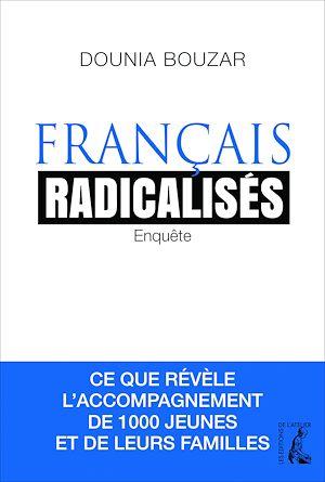Téléchargez le livre :  Français radicalisés