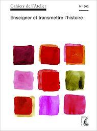 Téléchargez le livre :  Cahiers de l'Atelier n° 562