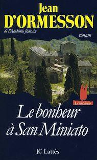 Téléchargez le livre :  Le bonheur à San Miniato