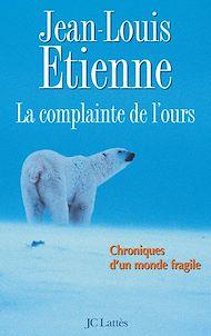 Téléchargez le livre :  La complainte de l'ours sur la banquise