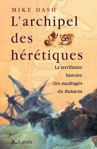 Téléchargez le livre :  L'archipel des hérétiques