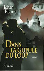 Download this eBook Dans la gueule du loup