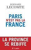 Télécharger le livre :  Paris n'est pas la France