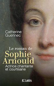 Téléchargez le livre :  Le roman de Sophie Arnould