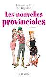 Télécharger le livre :  Les nouvelles provinciales