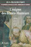 L'enigme des Blancs-Manteaux : N°1