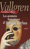 Télécharger le livre :  Les aventures fantastiques d'Hercule Barfuss