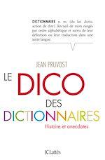 Télécharger cet ebook : Le Dico des dictionnaires