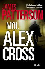Télécharger cet ebook : Moi, Alex Cross