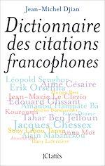 Download this eBook Dictionnaire des citations francophones