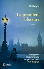 Download this eBook La première blessure
